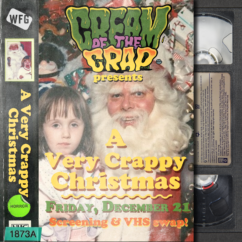 """Cream of the Crap: """"A Very Crappy Christmas"""""""