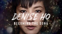 Cinematheque at Home: Denise Ho: Becoming the Song