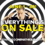 Everything's on Sale! (Now until June 30, 2019)