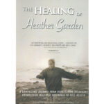 The Healing of Heather Grarden DVD