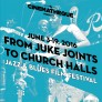 From Juke Joints to Church Halls: Jazz & Blues Film Fest