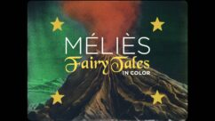 Cinematheque at Home: Méliès: Fairy Tales in Color