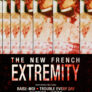 The New French Extremity (September & October 2021)