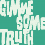 Now accepting submissions for Gimme Some Truth 2017